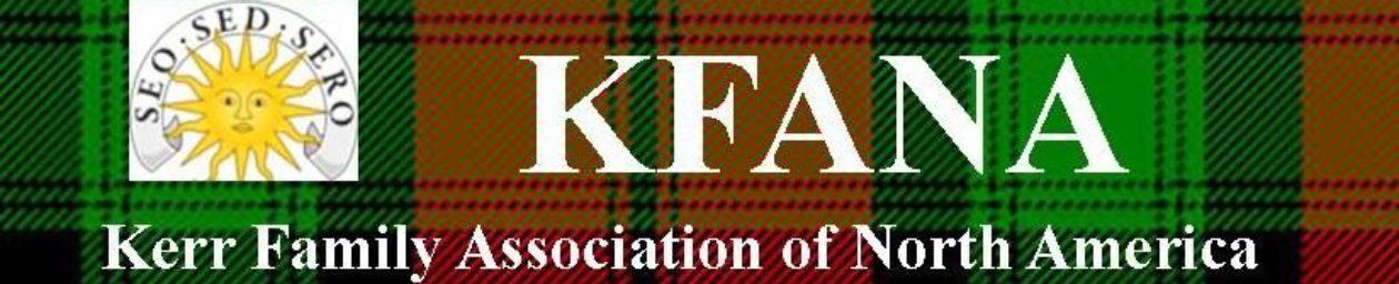 The Kerr Family Association of North America (KFANA)
